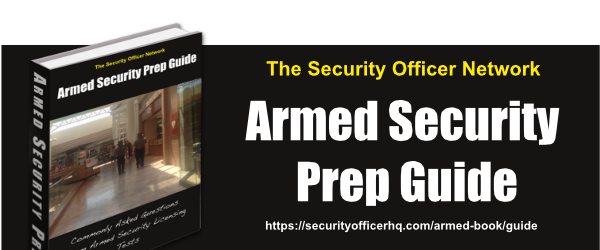 Armed Security Prep Guide