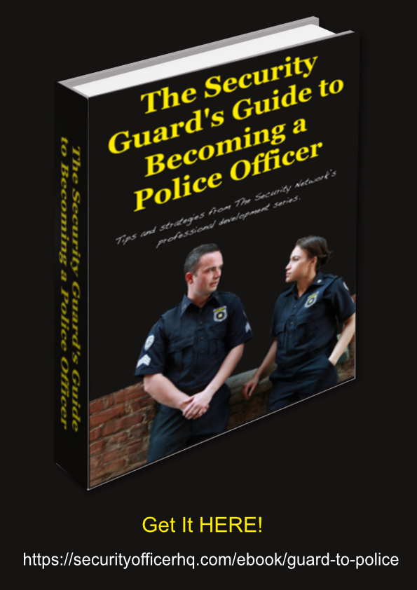 Security Guard's Guide to Becoming a Police Officer