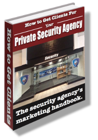 How to Get Clients for Your Security Guard Company