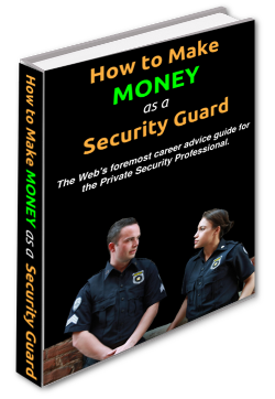 How to Make Money as a Security Guard eBook