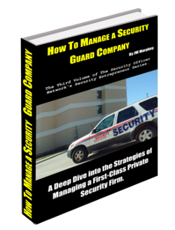 How to Manage a Security Guard Company